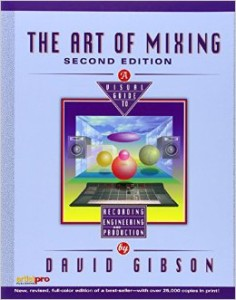 The Art of Mixing by David Gibson